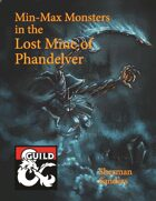 Min-Max Monsters in the Lost Mine of Phandelver