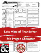 Lost Mine of Phandelver: 6th Pregen Character