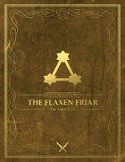 The Flaxen Friar - A Tale of Bentaven the Bard (The Third Tale)