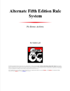 Fifth Edition Alternate Rule Set: No bonus actions