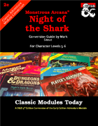 Classic Modules Today: Night of the Shark (5e)