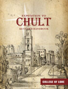 Expedition to Chult - Settler's Handbook (College of Lore)