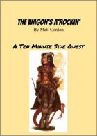 Side Quest: The Wagon's A'Rockin'