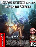Encounters in the Savage Cities (Fantasy Grounds)