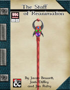99 Cent Adventures - Amazing Artifacts - The Staff of Reanimation