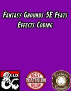 Fantasy Grounds 5E Effects Coding - Feats
