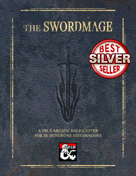 The Swordmage, A True Arcane Half-Caster for 5e - Dungeon Masters