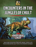 Encounters in the Jungles of Chult