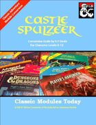 Classic Modules Today: Castle Spulzeer (5e)