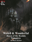 Weird & Wonderful Races of the Realms: Vampires