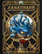 Xanathar's Lost Notes to Everything Else