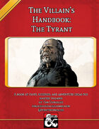 The Villain's Handbook: The Tyrant