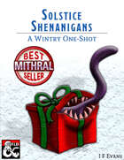 Solstice Shenanigans: A Wintry One Shot