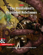 Bundle: The Huntsman's Expanded Subclasses