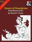 DM Notes & Maps for Desert of Desolation Maps (I3-I5)