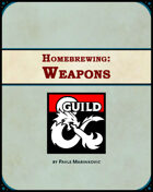 Homebrewing: Weapons