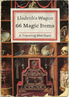 Merchant: 66 Magic Items in Lledrith's Wagon