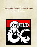 Cataclysmic Dragons and their Spawn