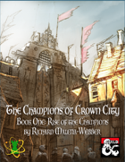 Rise of the Champions (Book 1: Champions of Crown City)