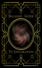 Balasar's Guide to Exploration