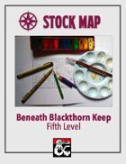 Stock Map: Beneath Blackthorn Keep Fifth Level