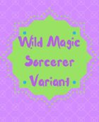 Wild Magic Sorcerer Variant