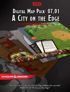 Digital Map Pack for Adventurers League DDAL 07-01 A City on the Edge (Tokens, Handouts and Cards Included)