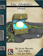 99 Cent Adventures - Amazing Artifacts - The Aboleth's Pearl