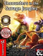 Encounters in the Savage Jungles (Fantasy Grounds)