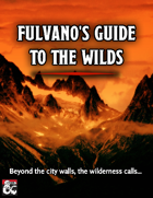 Fulvano's Guide to the Wilds
