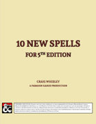10 New Spells for 5E