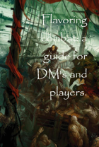 Flavoring combat: A simple guide for players and DM's