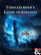 Fiddlebender's Guide to Airships