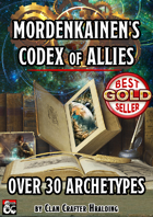 Mordenkainen's Codex of Allies (30+ Subclasses)