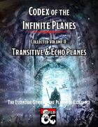 Codex of the Infinite Planes Collected 2 Transitive & Echo Planes