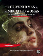 One-Shot: The Shriveled Woman
