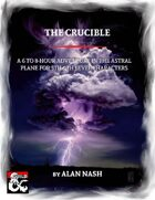 The Crucible (one shot adventure)