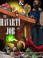 The Havarti Job