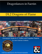 Dragonlances in Faerûn: DL2 Dragons of Flame (5e)