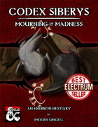 Codex Siberys: Mourning & Madness