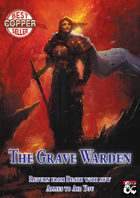 The Grave Warden - A 5th Edition Class