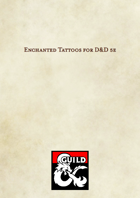 Enchanted Tattoos for D&D 5e