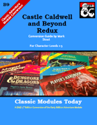 Classic Modules Today: B9 Castle Caldwell and Beyond Redux (5e)