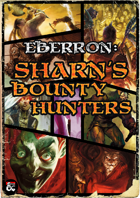 Guild: Sharn's Bounty Hunters - An Eberron Supplement