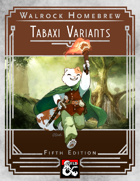 {WH} Tabaxi Variants! Five subraces for your tabaxi characters