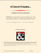 A Child's Charge: A Shards of Story Adventure