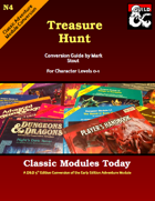Classic Modules Today: N4 Treasure Hunt (5e)