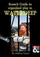 Rosso's Guide to Organized Play in Waterdeep