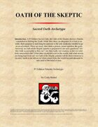 Sacred Oath: Oath of the Skeptic