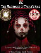 The Madhouse of Tasha's Kiss - Adventure (Fantasy Grounds)